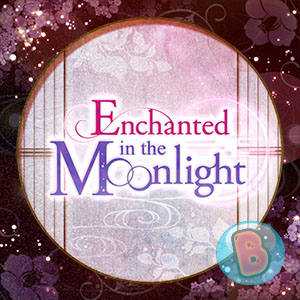 enchanted_in_the_moonlight_reward